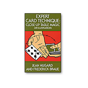 Expert Card Technique by Jean Hugard and Frederick Braue