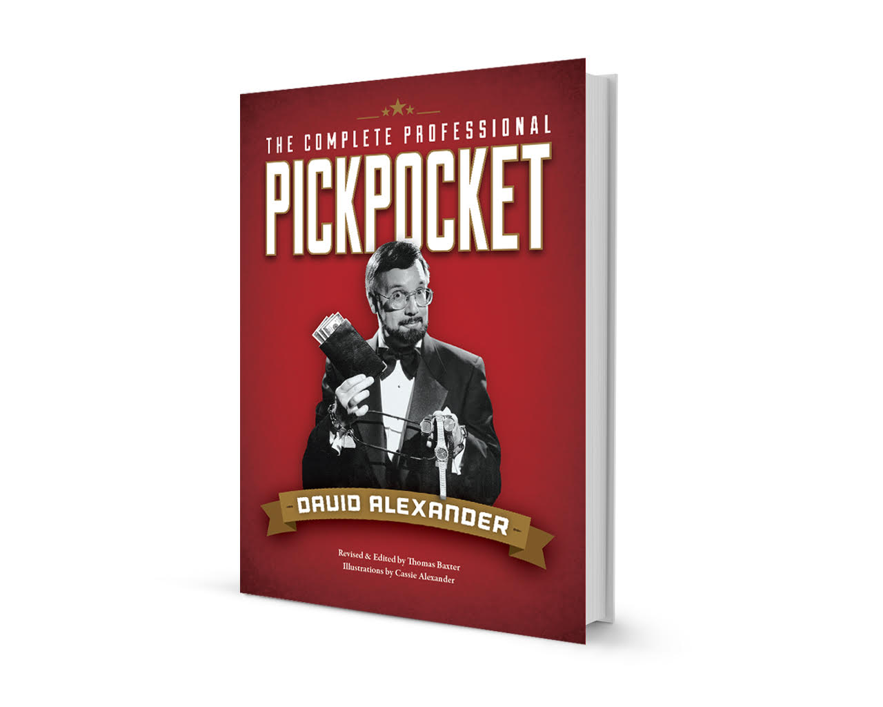 The Complete Professional Pickpocket Book by David Alexander