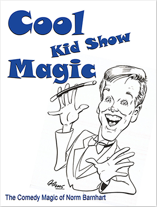 Cool, Kid Show Magic (Soft Bound) by Norm Barnhart
