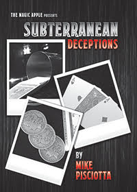 Subterranean Deceptions by Mike Pisciotta