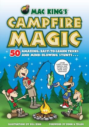 CAMPFIRE Magic by Mac King