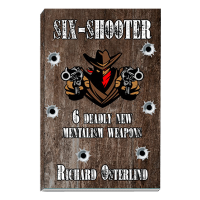 Six-Shooter Book by Richard Osterlind
