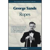 George Sands Masterworks Collection - Ropes (Book and DVD)