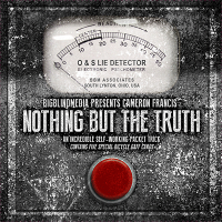 Nothing but the Truth (DVD and Gimmicks) by Cameron Francis and Big Blind Media