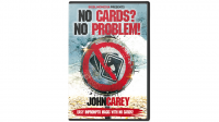 No Cards, No Problem DVD by John Carey