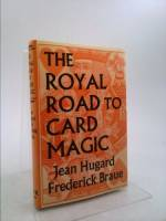 The Royal Road to Card Magic - Hardbound