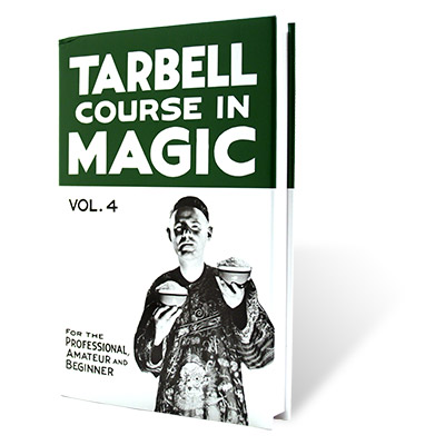 The Tarbell Course in Magic Volume 4