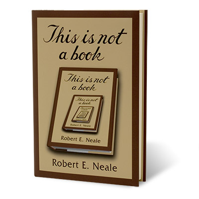 This Is Not A Book by Robert Neale