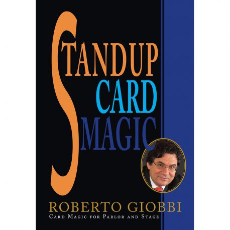 Stand-Up Card Magic by Robert Giobbi