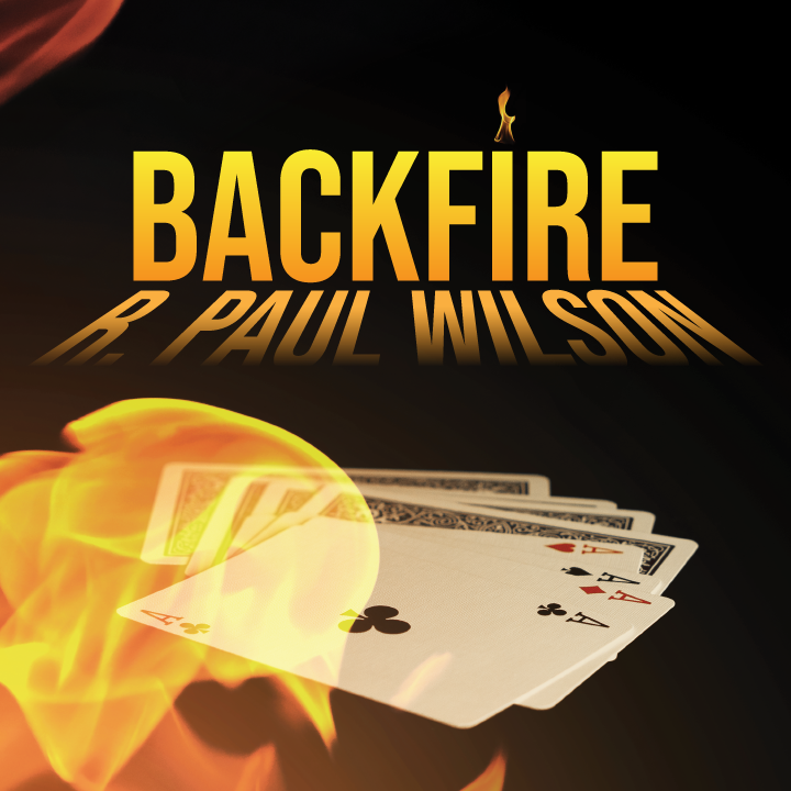 Backfire by R Paul Wilson