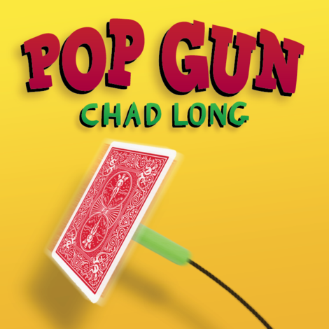 Pop Gun by Chad Long